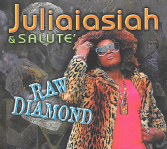 Juliaisiah & Salute - Raw Diamond (R.I.T.S.) CD